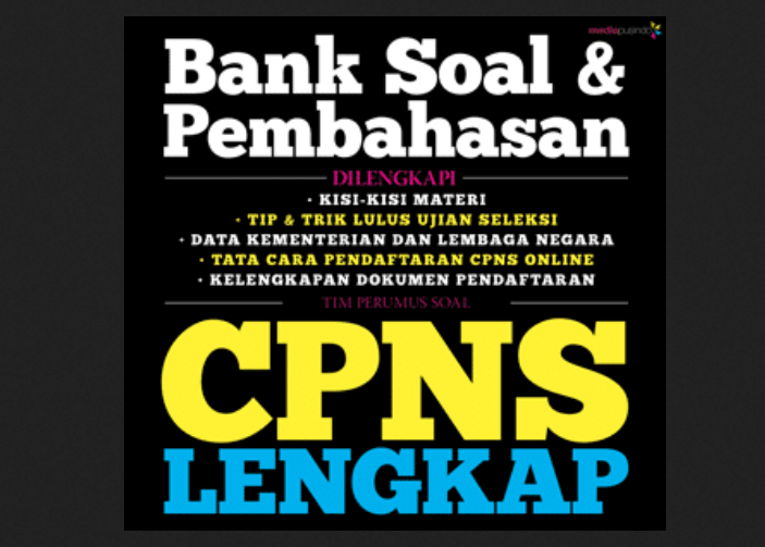 Download Bank Soal CPNS 2019/2020 Gratis, Kisi-kisi Soal CPNS Update..