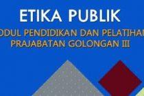 Download Modul Materi Diklatsar CPNS Gol III - Etika Publik