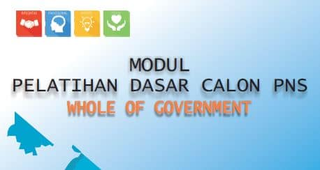 Download Modul Materi Diklatsar CPNS Gol III – Whole Of Government