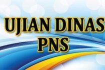 Ujian Dinas dan Ujian Kenaikan Pangkat Penyesuaian Ijazah bagi PNS