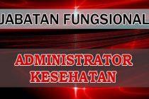 Jabatan Fungsional Administrator Kesehatan