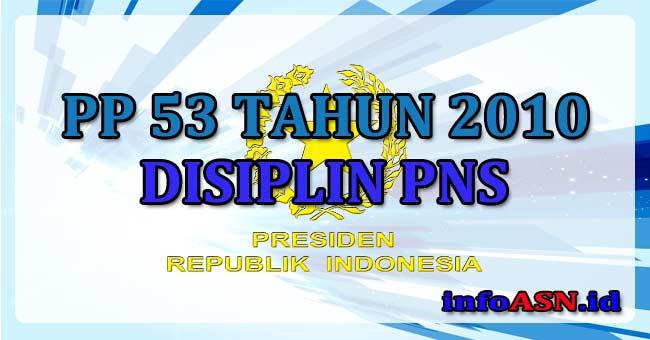 PP-53-TAHUN-2010-DISIPLIN-PNS