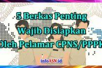 Berkas-Penting-Yang-Wajib-Disiapkan-Pelaamr-CPNS-PPPK