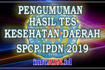 Pengumuman Hasil Tes Kesehatan IPDN 2019