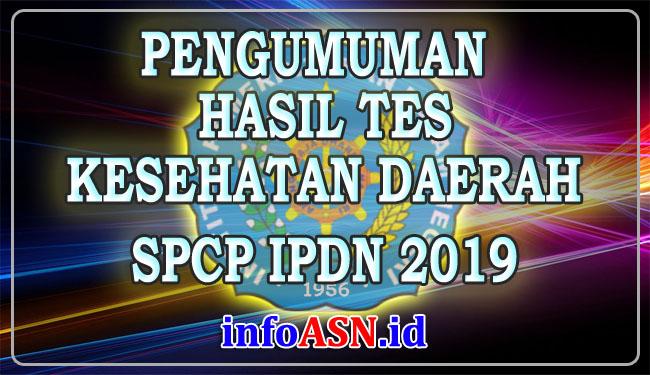 Update Pengumuman Hasil Tes Kesehatan Ipdn Tahun 2019