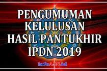 Pengumuman Kelulusan IPDN 2019 Hasil Pantukhir IPDN 2019