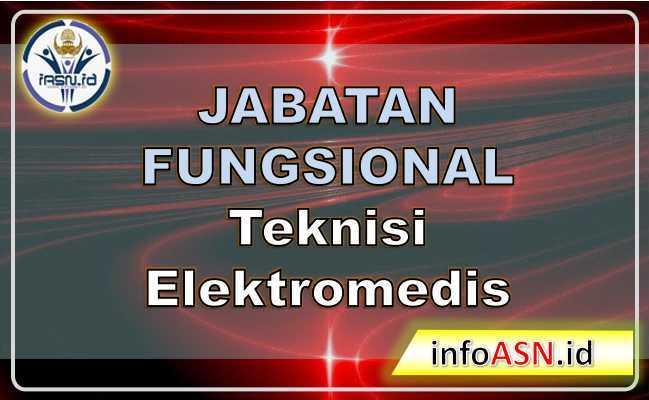 Jabatan-Fungsional Teknisi Elektromedis