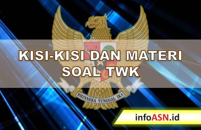 Download Kisi Kisi Soal Twk Dan Materi Twk