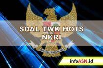 contoh-soal-twk-hots-NKRI-infoasn