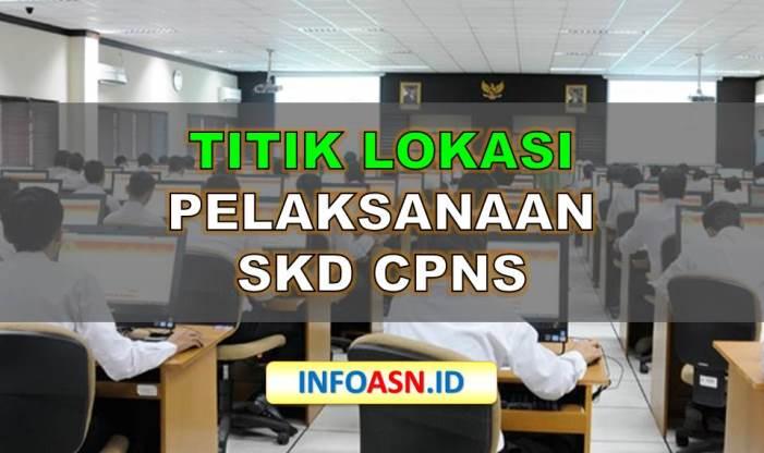 Titik Lokasi Tes SKD CPNS