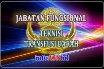 Jabatan Fungsional Teknisi Transfusi Darah
