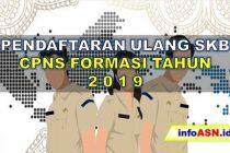Cara Pendaftaran Ulang SKB CPNS Formasi Tahun 2019