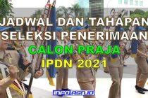 Jadwal dan Tahapan Seleksi Penerimaan IPDN 2021
