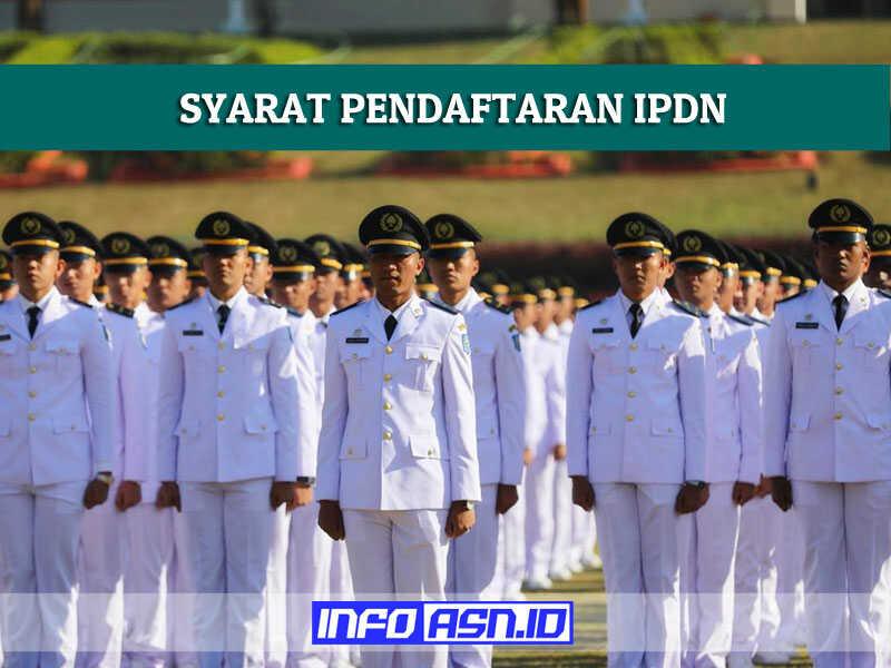 Syarat Pendaftaran IPDN 2021