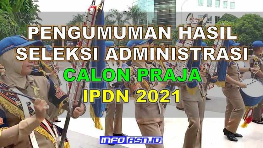 Pengumuman Hasil Seleksi Administrasi IPDN Provinsi Kepulauan Bangka Belitung 2021